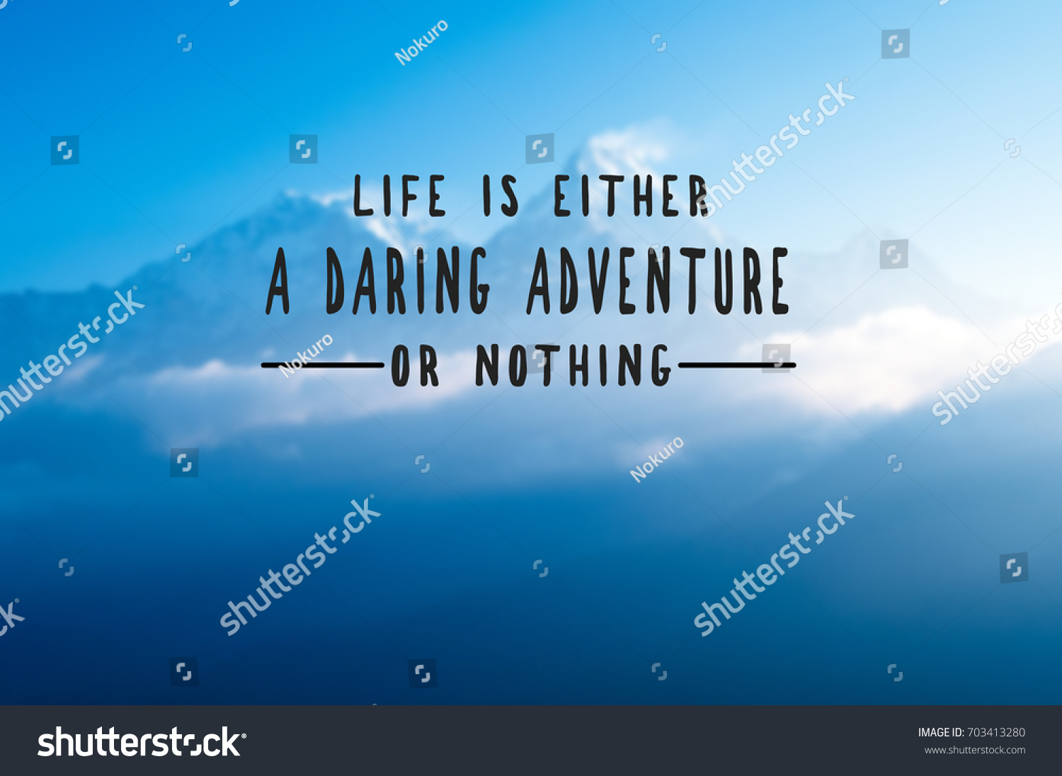 Inspirational Quote About Life Inspirational Quotes Life Either Daring Adventure Stock Photo