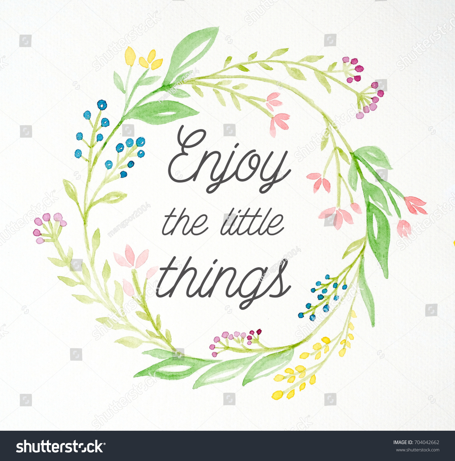 Enjoy The Little Things Quotation On Flowers Wreath Watercolor Painting  Background, Life Quote, Positive