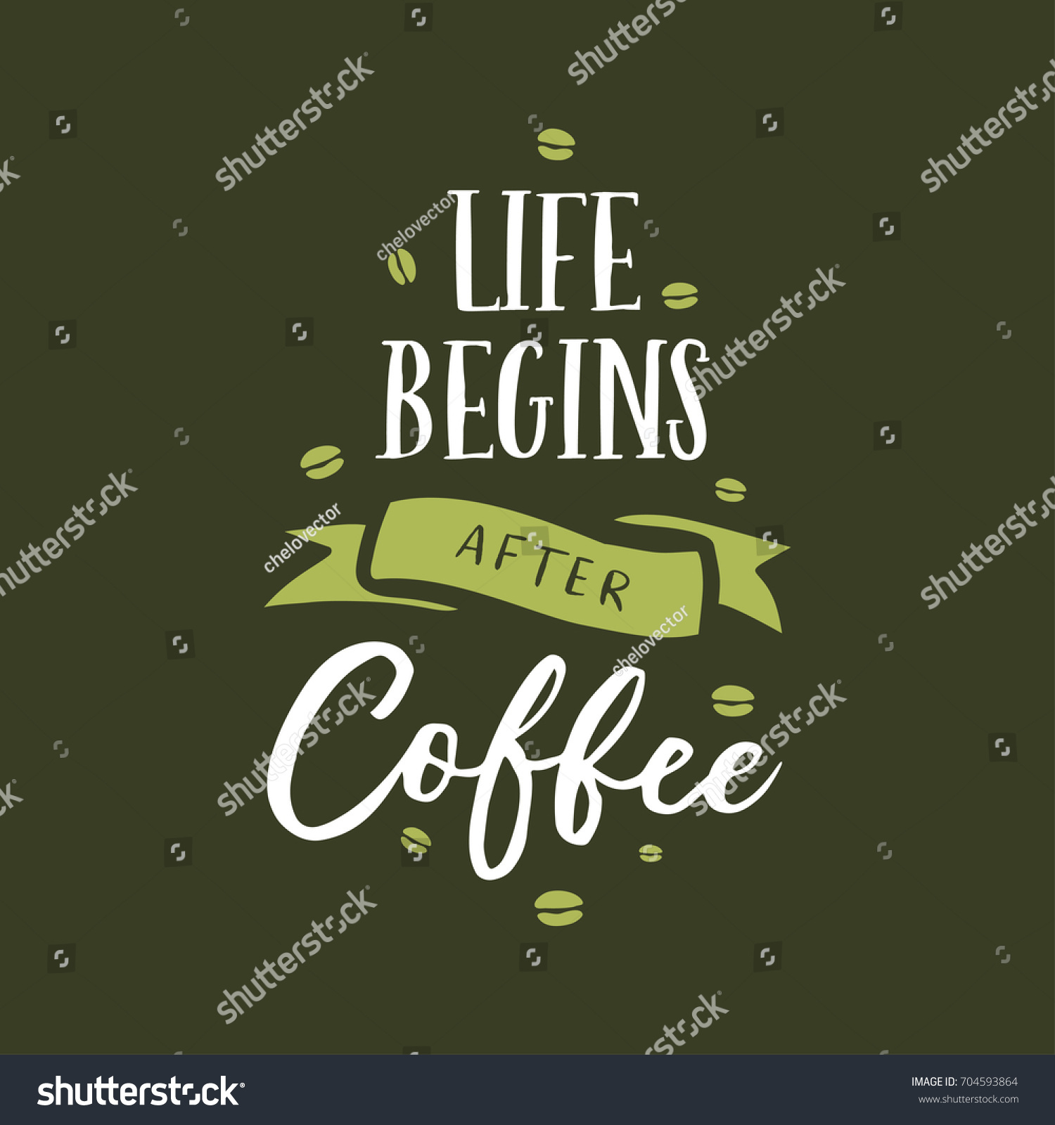Quote Related To Life Hand Drawn Coffee Related Quote Life Stock Vector 704593864
