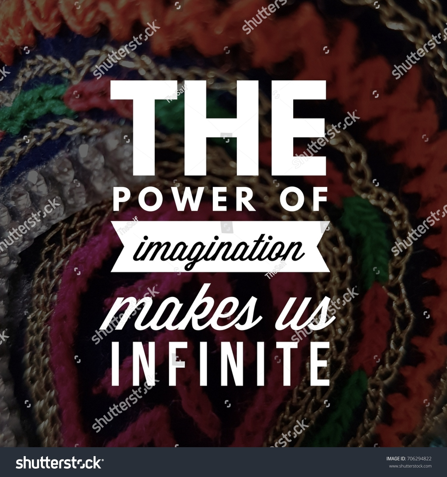 Quotes On Power Quote Power Imagination Makes Us Infinite Stock Photo 706294822