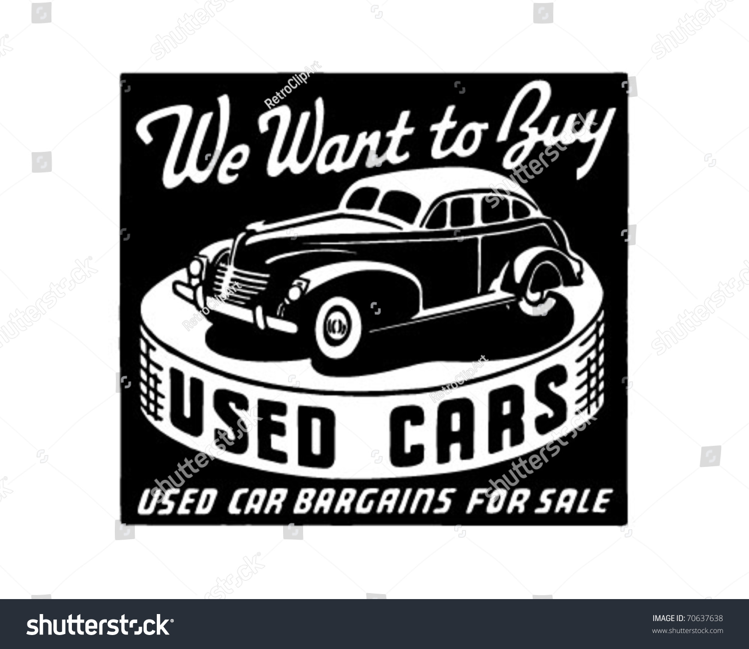 We Want Buy Used Cars Retro Stock Vector 70637638 - Shutterstock