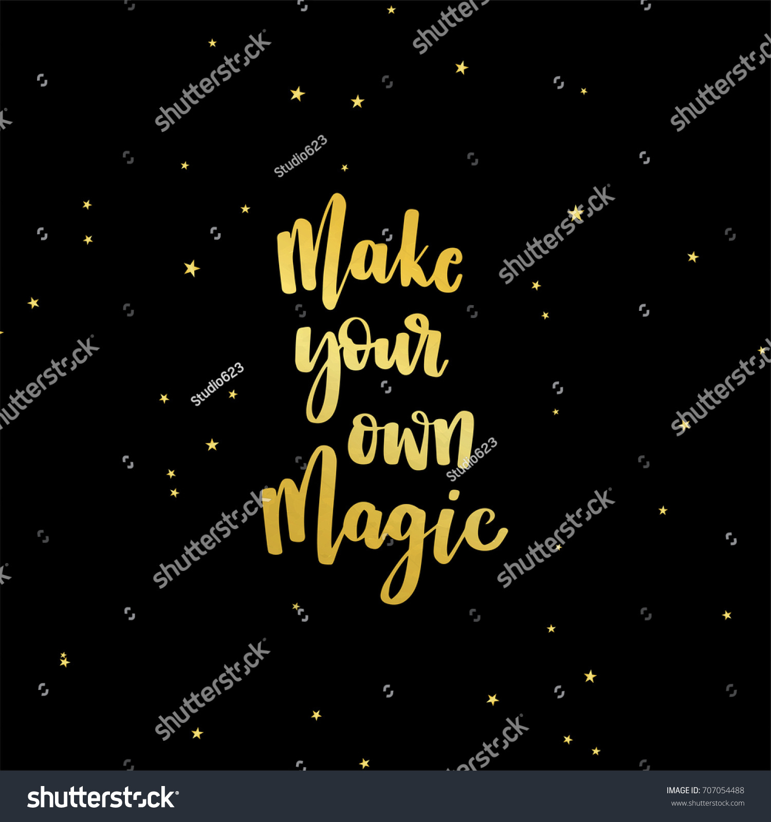 Make Your Own Quote Gold Glitter Inspirational Quote Make Your Stock Vector 707054488