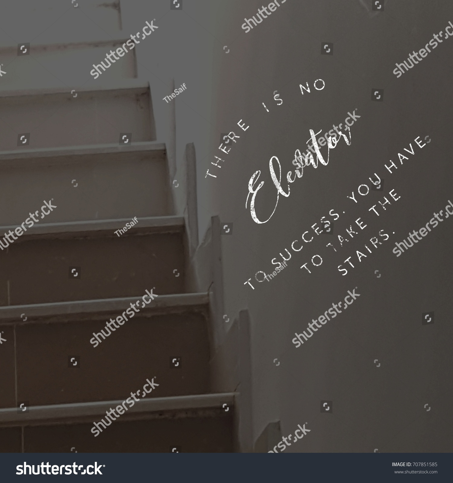 There No Elevator Success You Have Stock Photo Edit Now 707851585