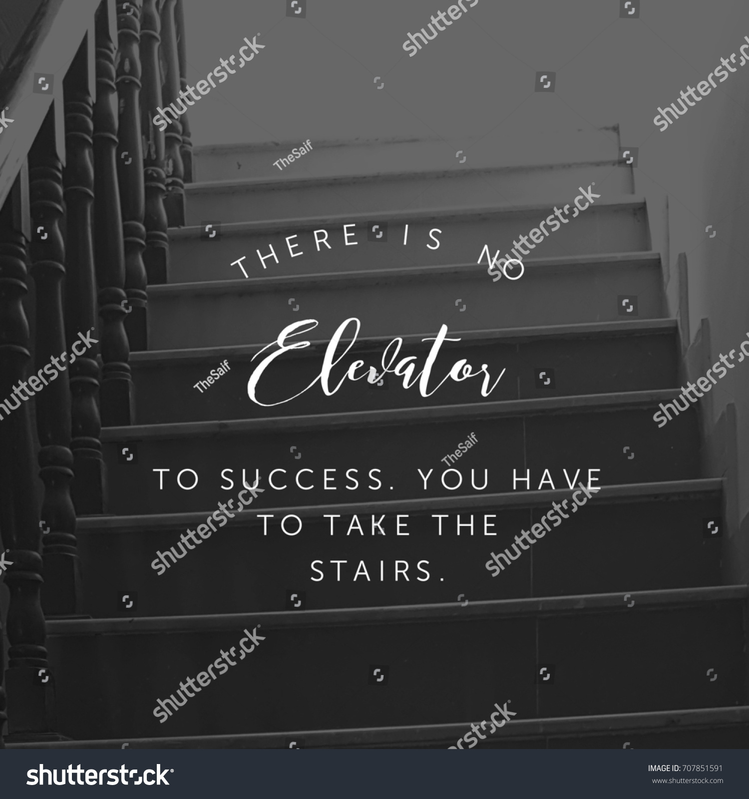 There No Elevator Success You Have Stock Photo Edit Now 707851591