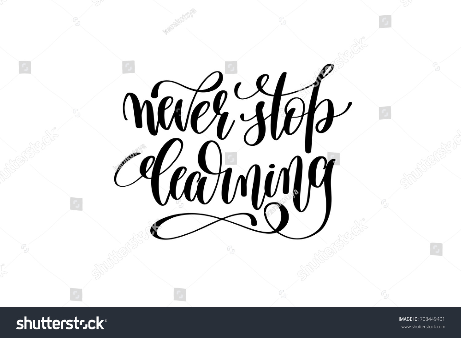 Never Stop Learning Quote Never Stop Learning Hand Written Lettering Stock Vector 708449401