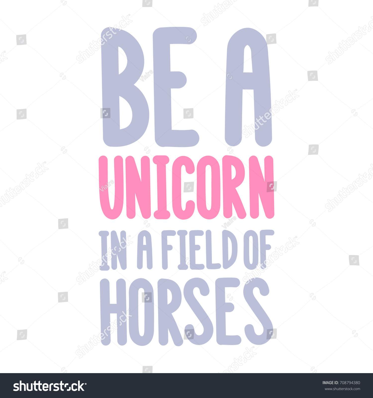 Inspirational Quote Be Unicorn Field Horses Stock Vector Royalty