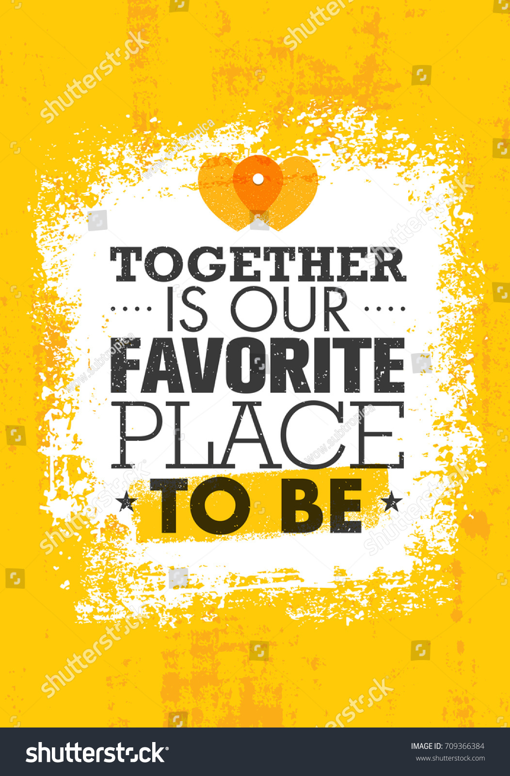 Together Our Favorite Place Be Inspiring Stock Vector Royalty Free