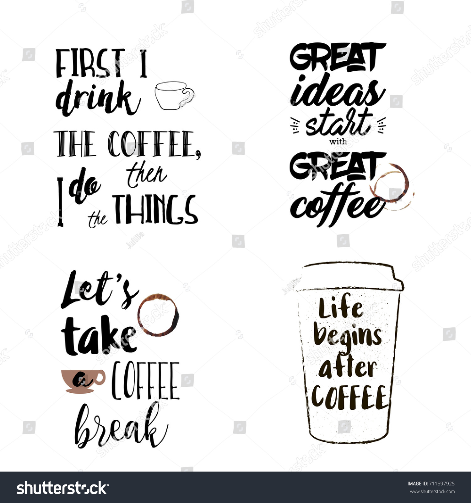stock vector unique set of funny and motivational coffee sayings four vector typography posters hand drawn 711597925