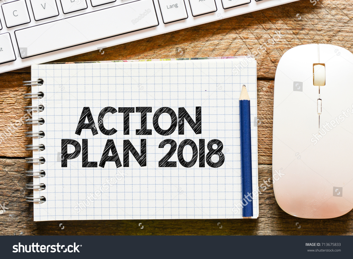 Action Plan 2018 Action Plan 2018 Stock Photo Edit Now 713675833