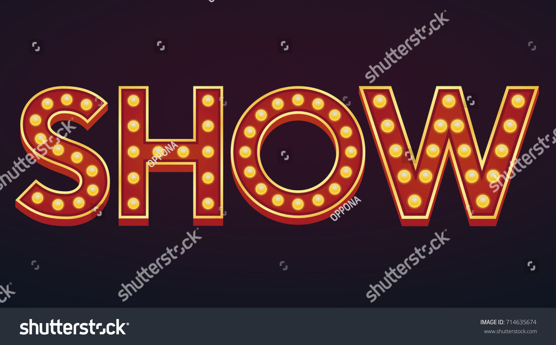 Show Banner Alphabet Sign Marquee Light Stock Vector ...