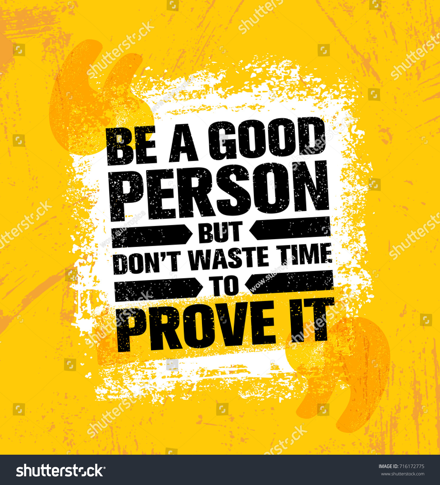 Be Good Person Dont Waste Time Stock Vector Royalty Free 716172775