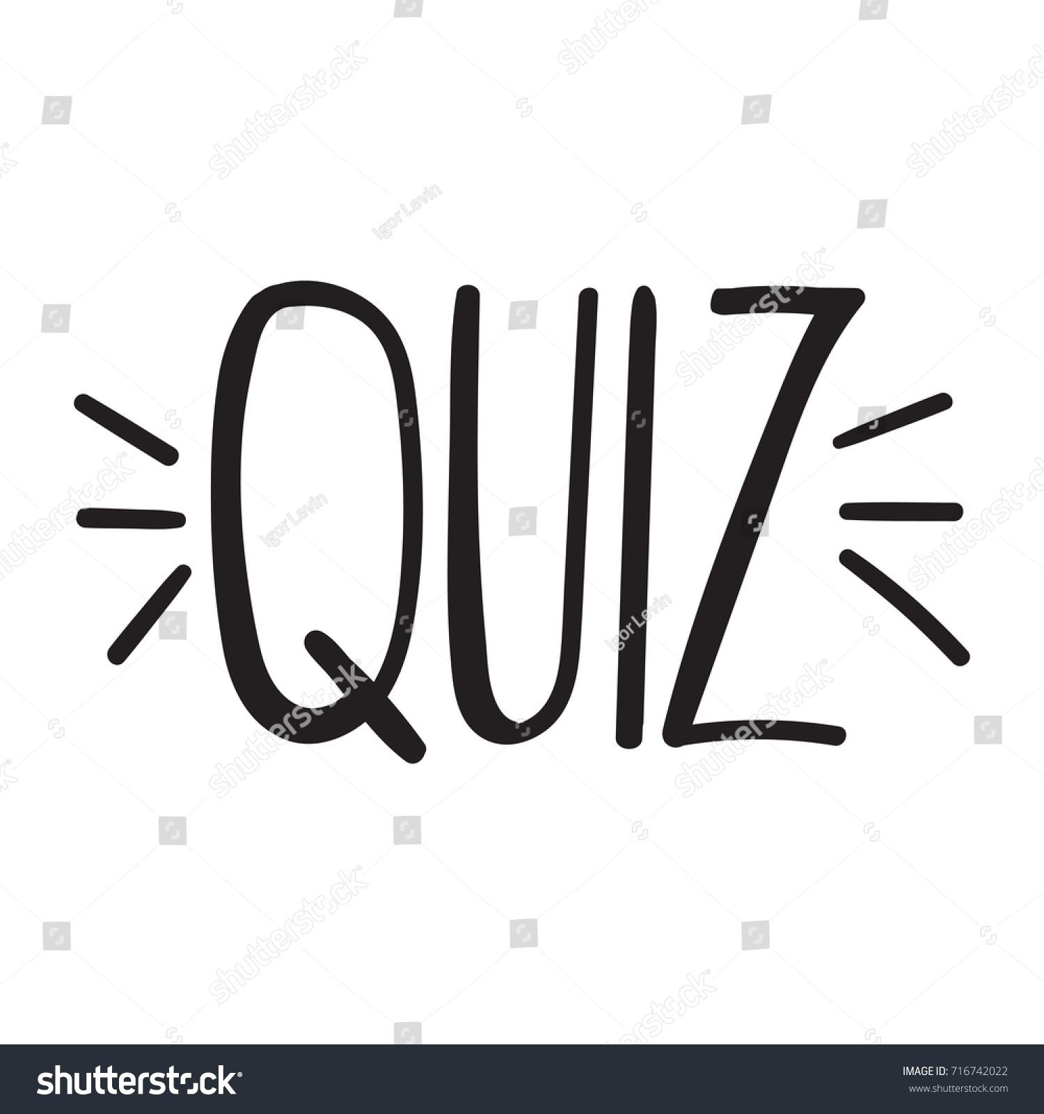 Quiz vector hand drawn lettering illustration stock
