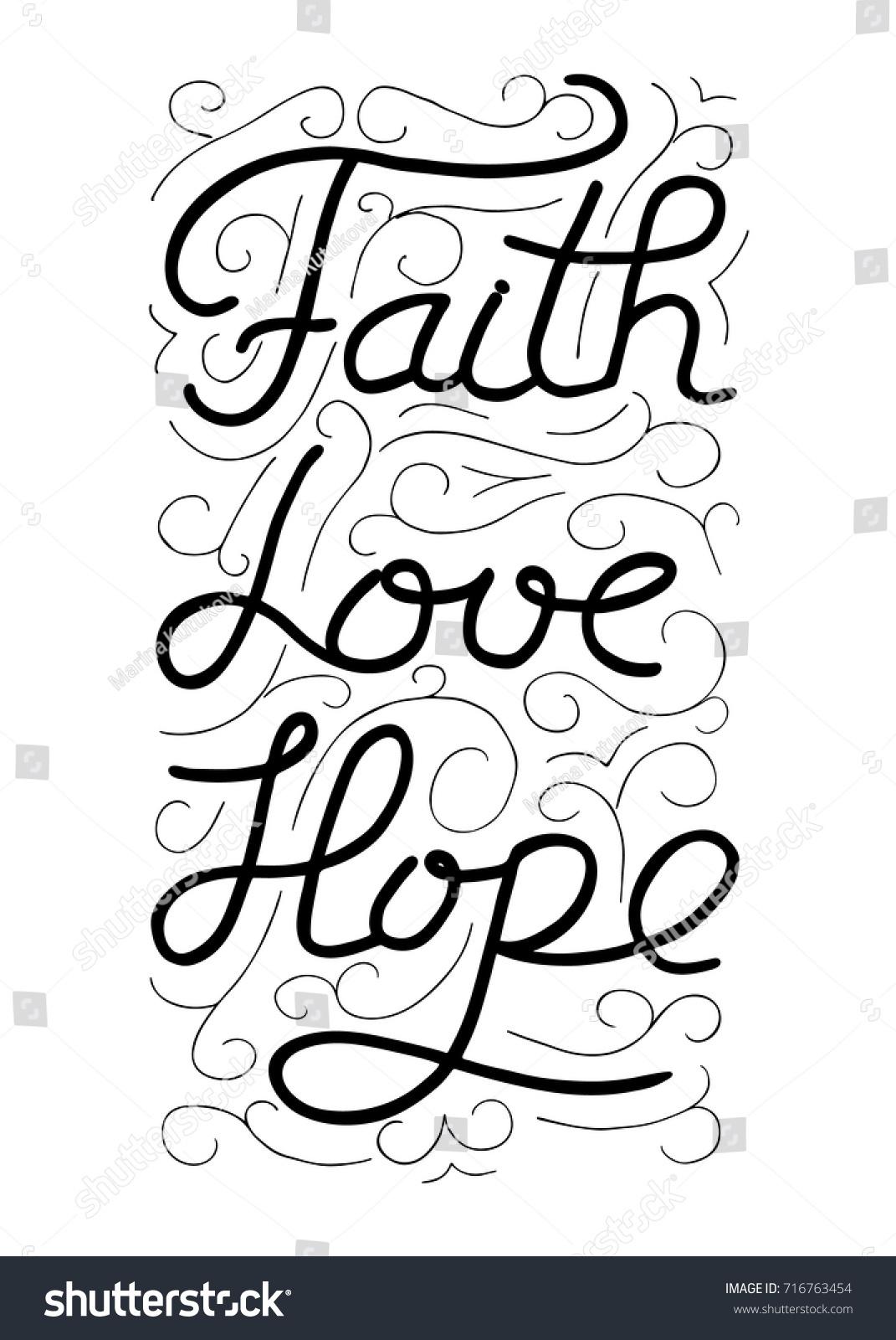 Faith Love Hope Quotes Inspiration Faith Love Hope Inspirational Motivational Quote Stock Vector