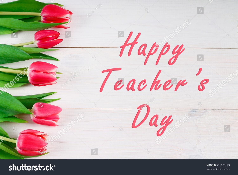 Happy Teachers Day Tulip Flower Message Stock Photo Edit Now