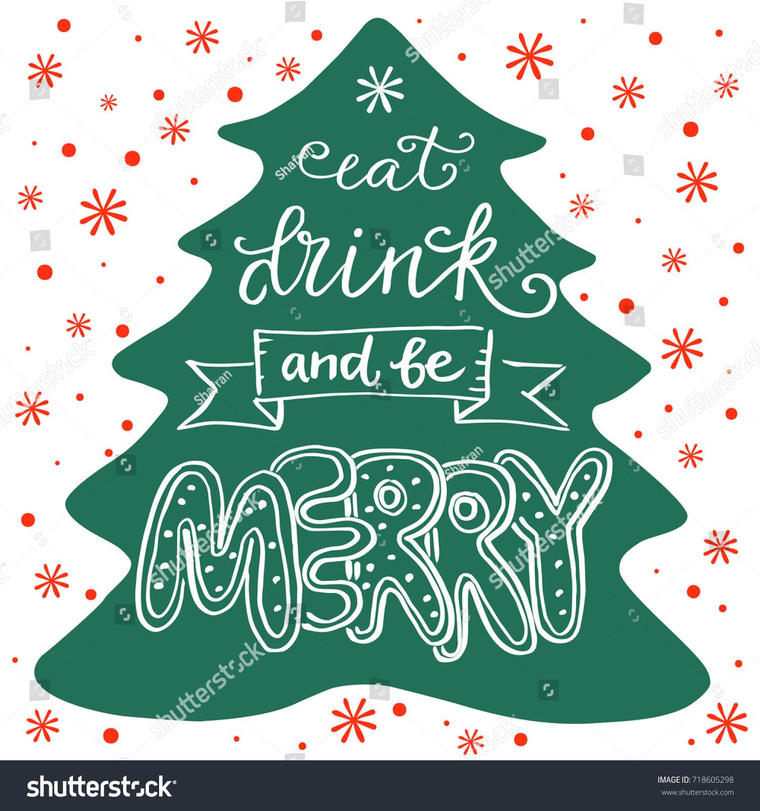eat drink be merry hand written stock vector 718605298 shutterstock