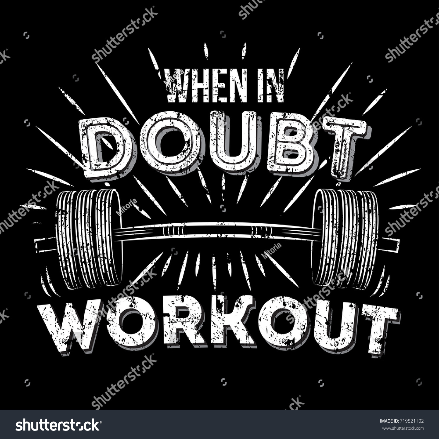 When In Doubt Workout Inspirational Quote With Grunge Effect. Gym Workout  Motivation Poster. Barbell