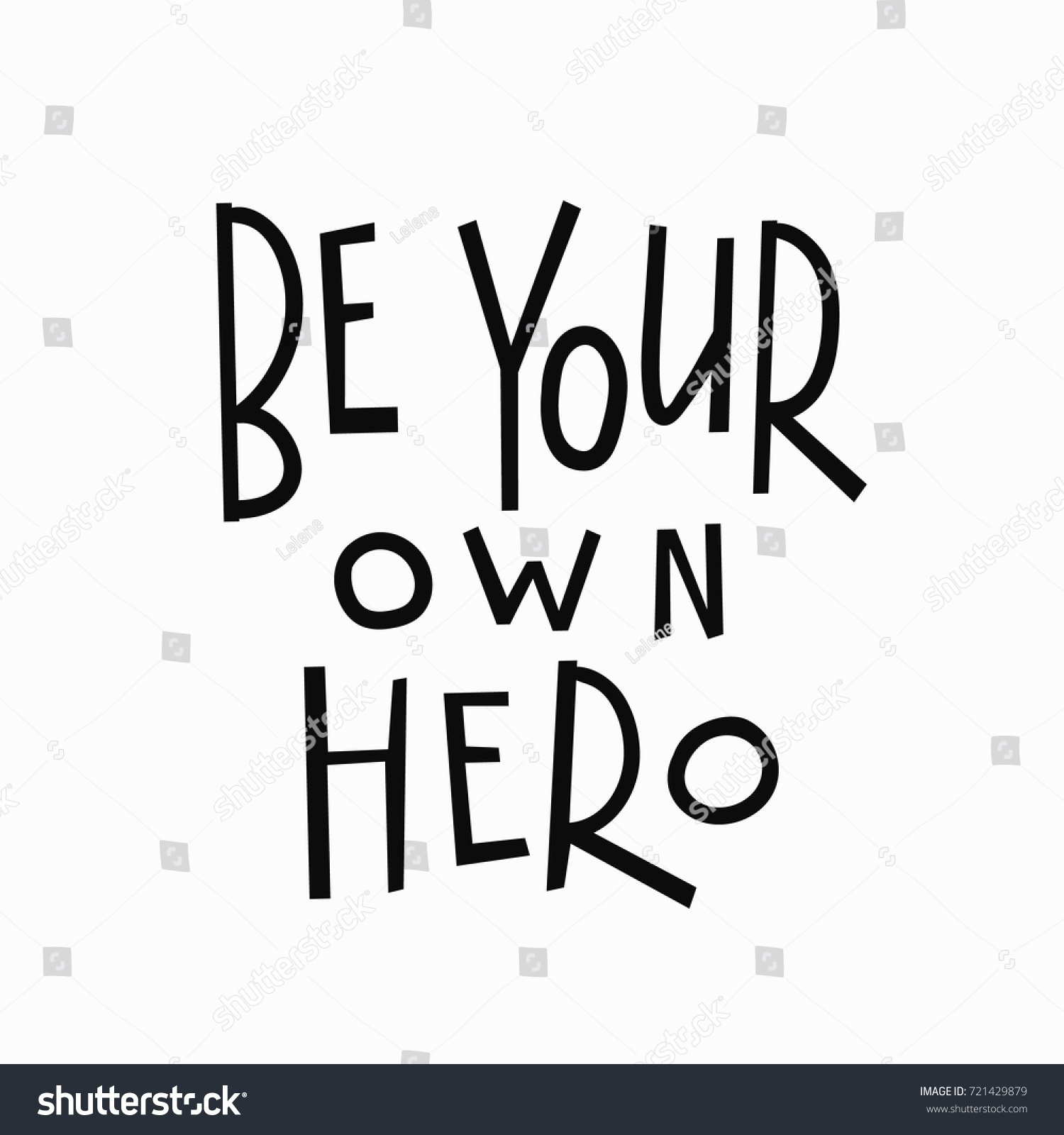 Stock Quote For T: Be Your Own Hero Tshirt Quote Stock Vector 721429879