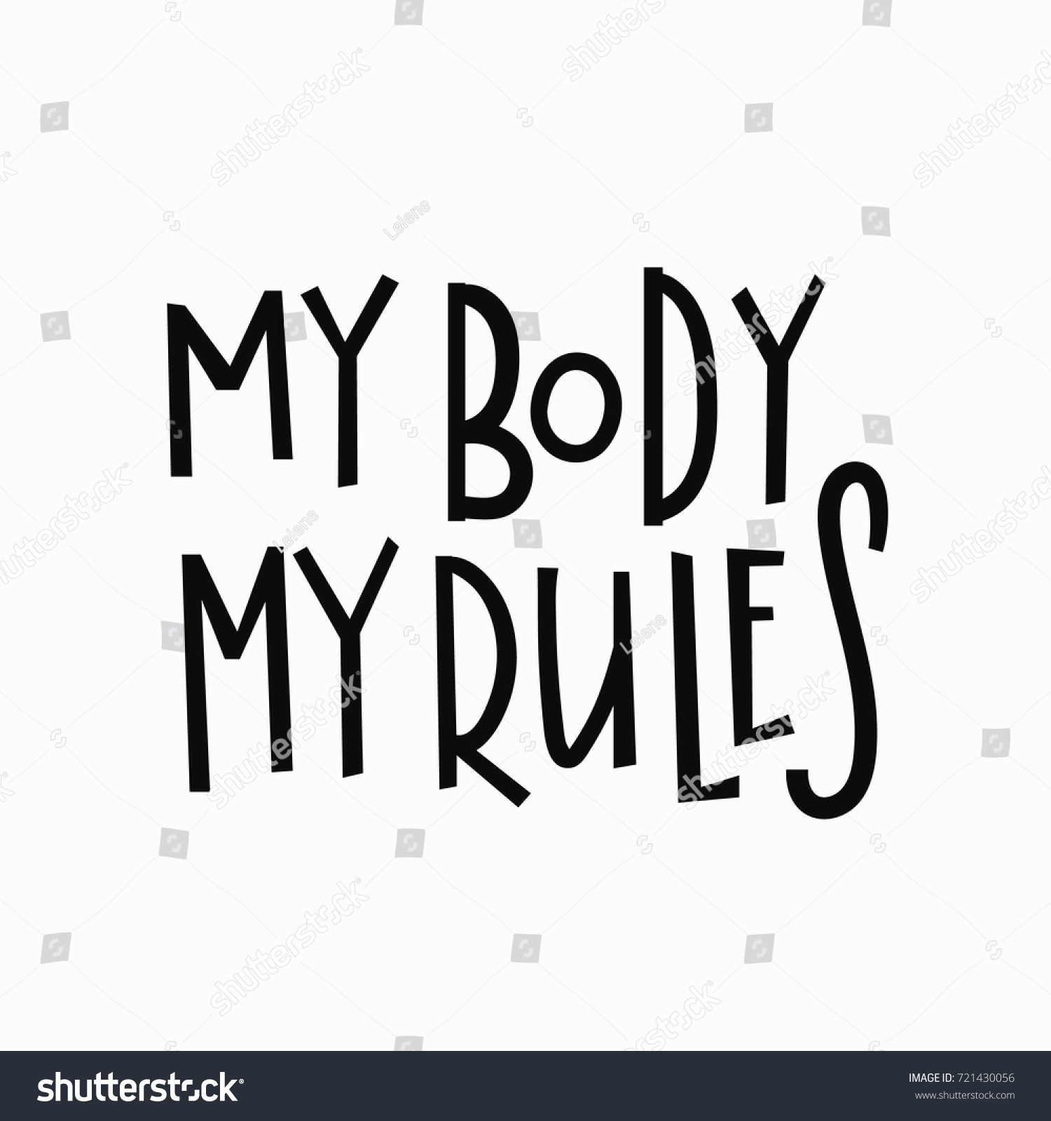 T Stock Quote: My Body My Rules Tshirt Quote Stock Vector 721430056
