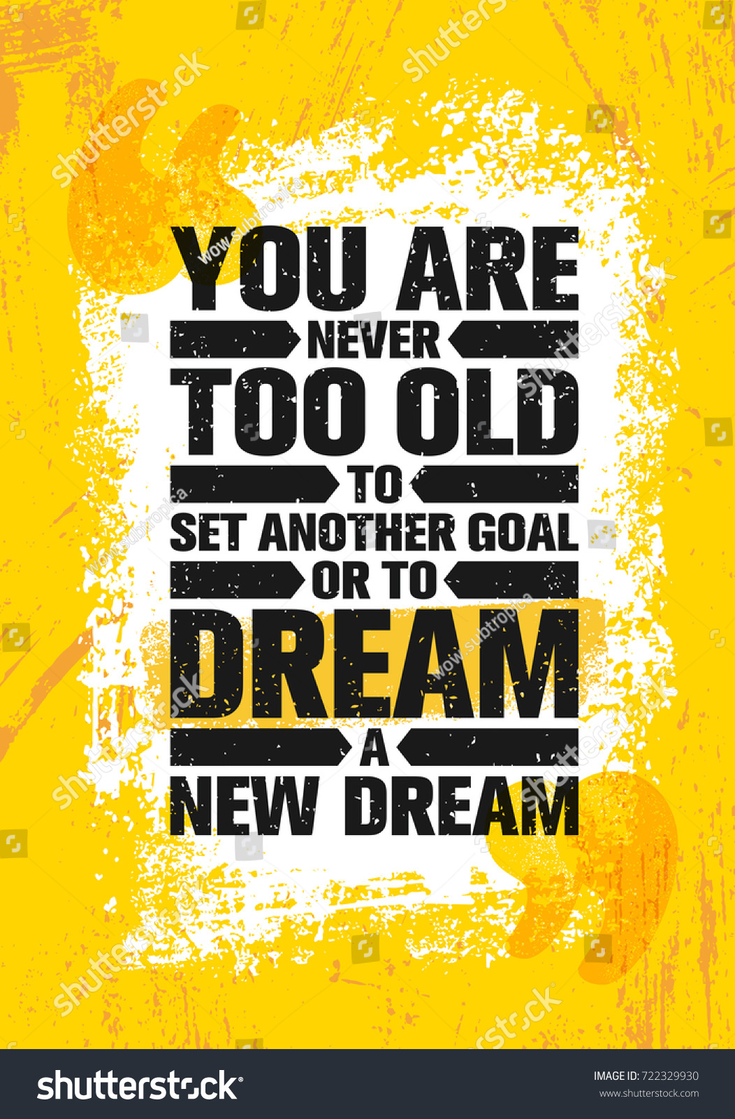 You never old set another goal stock vector 722329930 shutterstock you are never too old to set another goal or to dream a new dream pronofoot35fo Gallery