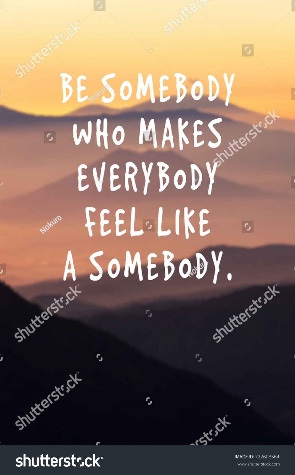 Motivational Inspirational Quotes About Life Life Motivational Inspirational Quotes Be Somebody Stock Photo