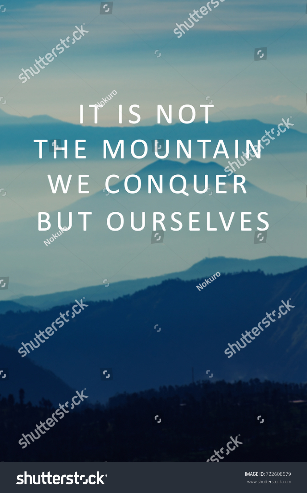 Motivational Inspirational Quotes About Life Life Motivational Inspirational Quotes Not Mountain Stock Photo