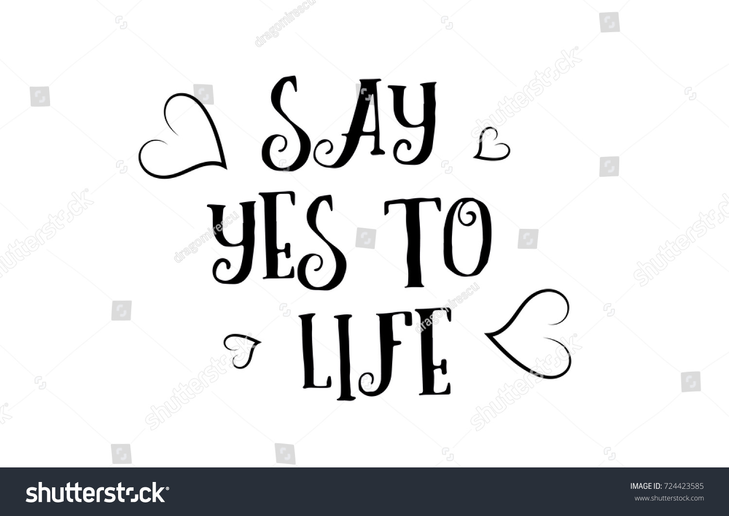Stock illustration 3d red text quot yes quot stock illustration royalty -  Vectors Illustrations Footage Music Say Yes To Life Love Heart Quote Inspiring Inspirational Text Quote Suitable For A Poster Greeting