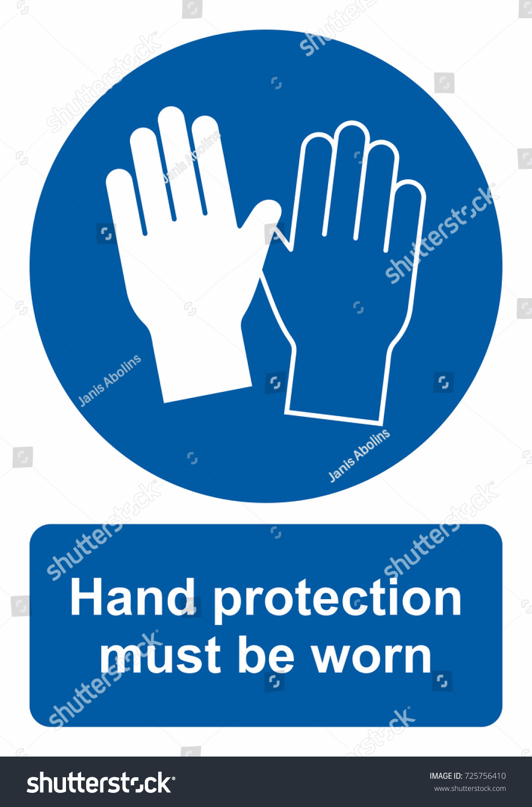 Safety sign hand protection must be stock vector 725756410 safety sign hand protection must be worn biocorpaavc