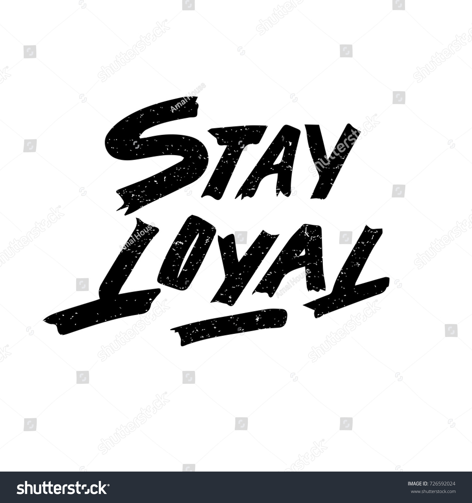 Designs quotes about loyalty quotes about loyalty quotes about loyalty - Stay Loyal Quote Ink Hand Lettering Modern Brush Calligraphy Handwritten Phrase Inspiration