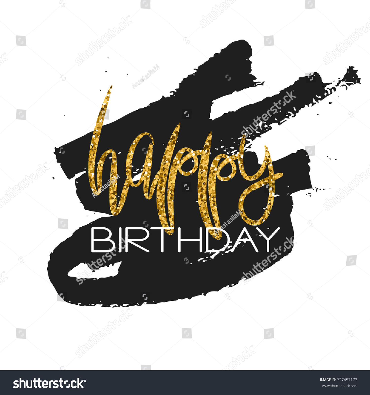 Stylish Happy Birthday Card Template Gold Glitter Phrase And Black Paint Smear Isolated On White