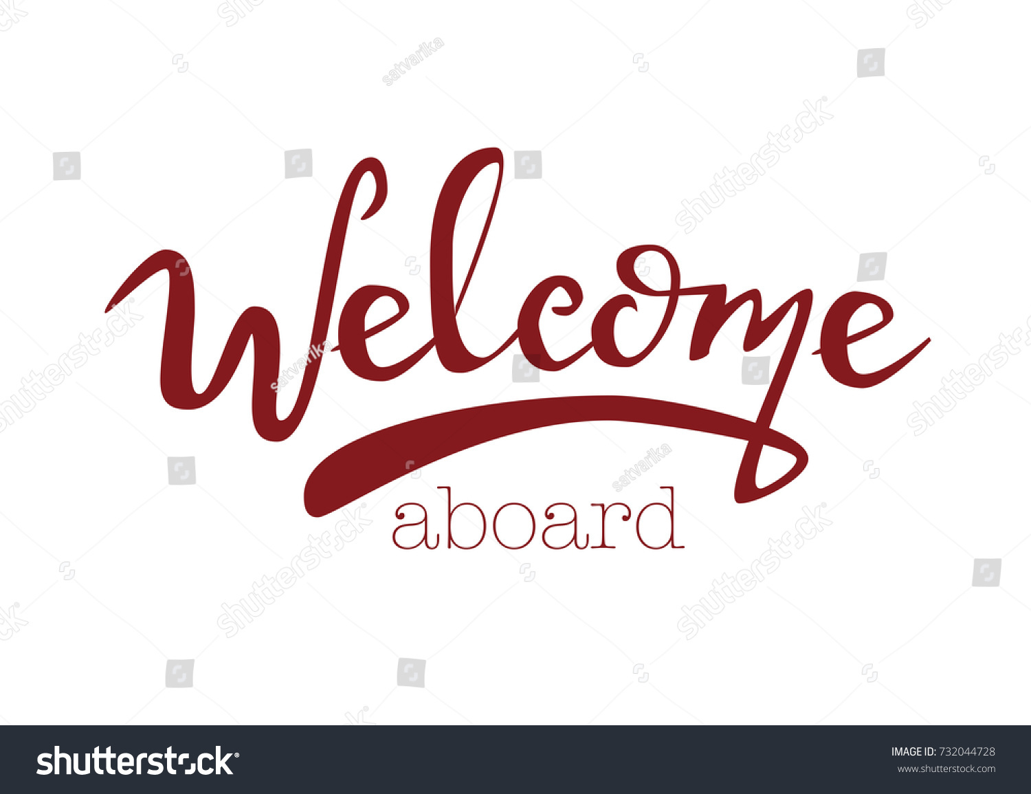 Lettering Welcome Aboard Motivation Text Welcome Stock Vector