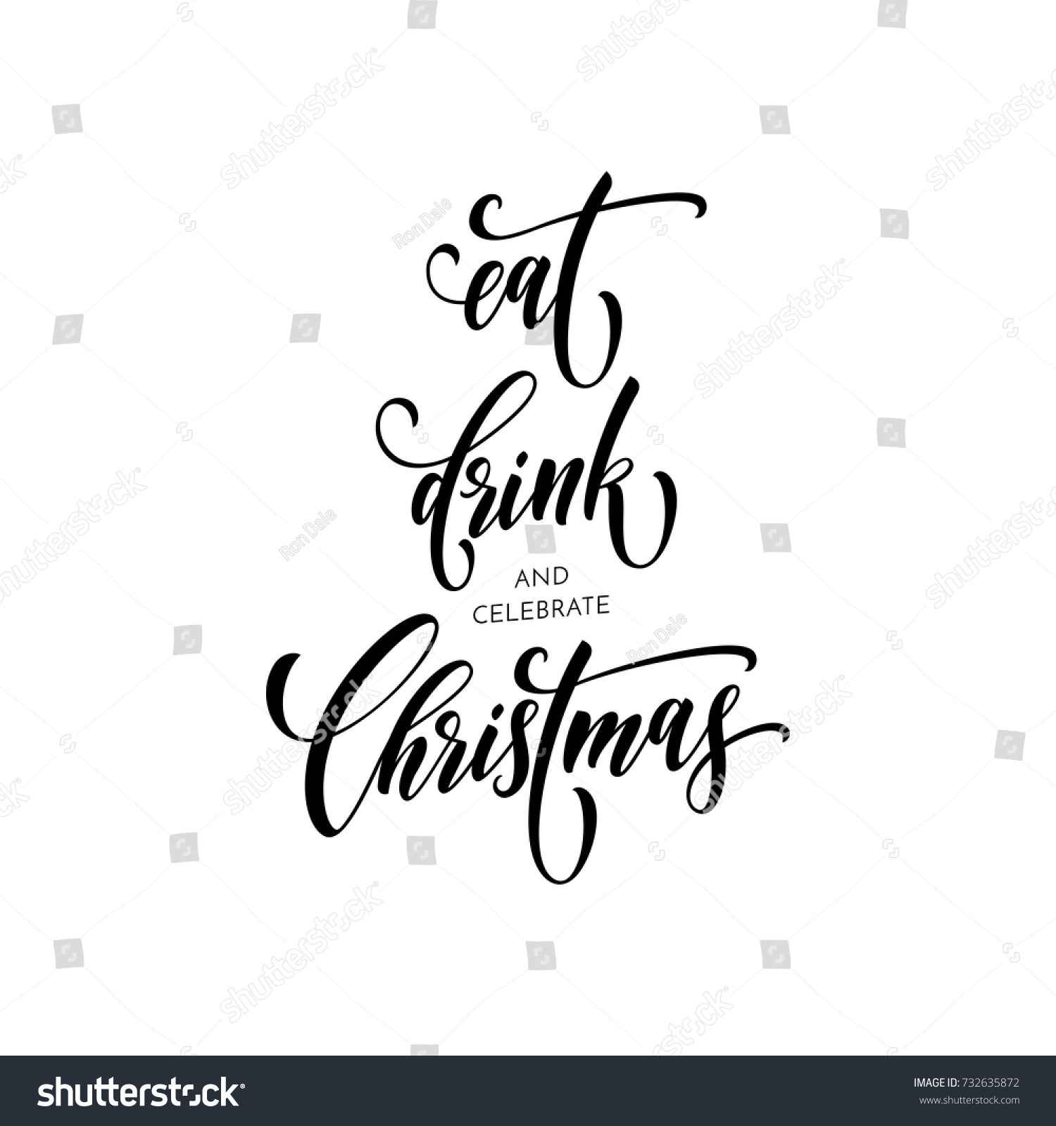 Christmas Eat Drink And Celebrate Christmas Quote For Greeting Card. Vector  Calligraphy Hand Drawn Brush