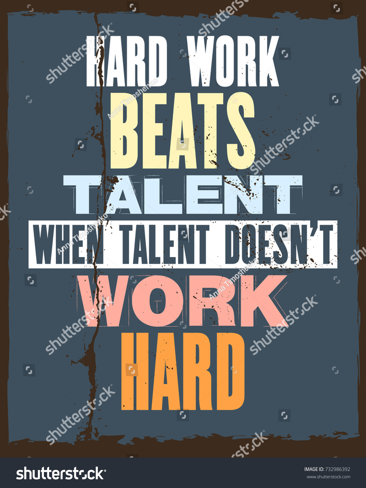 Inspiring Motivation Quote Text Hard Work Stock Vector Royalty Free 732986392