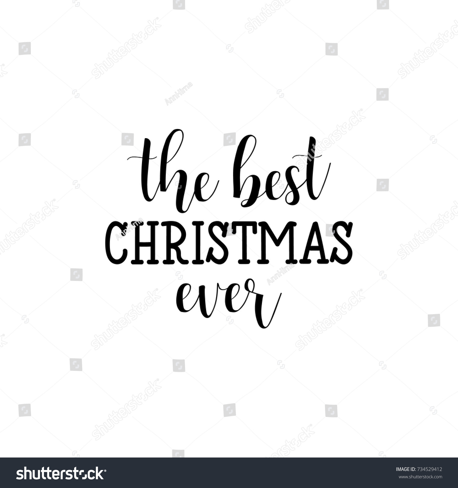 the best christmas ever christmas holiday vector print black lettering hand written text on - Best Christmas Ever