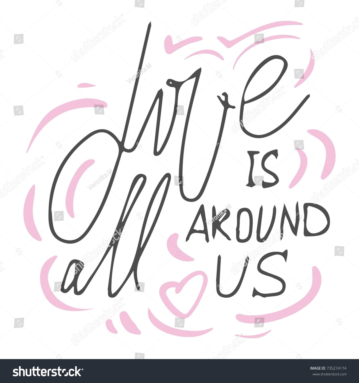 Love Quotes For Us Love All Around Us Motivational Quotes Stock Vector 735274174