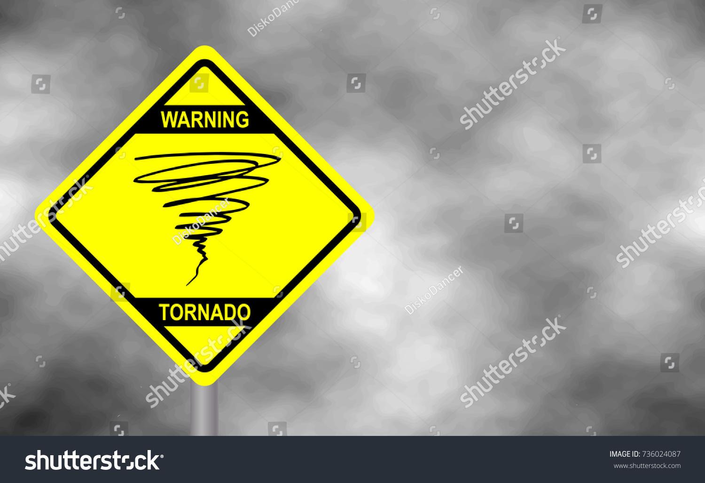 Warning tornado sign road yellow hazard stock vector 736024087 warning tornado sign road yellow hazard warning sign against grey sky tornado warning buycottarizona Image collections