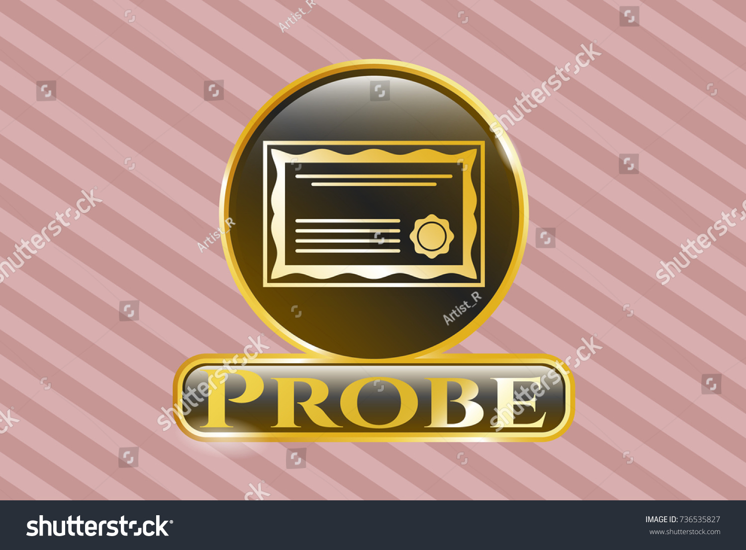 Gold Badge Certificate Icon Probe Text Stock Vector 736535827 ...