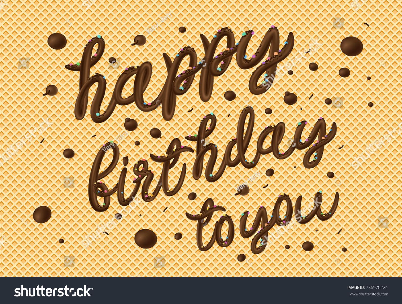 Happy Birthday You Chocolate Typography Greeting Stock Vector