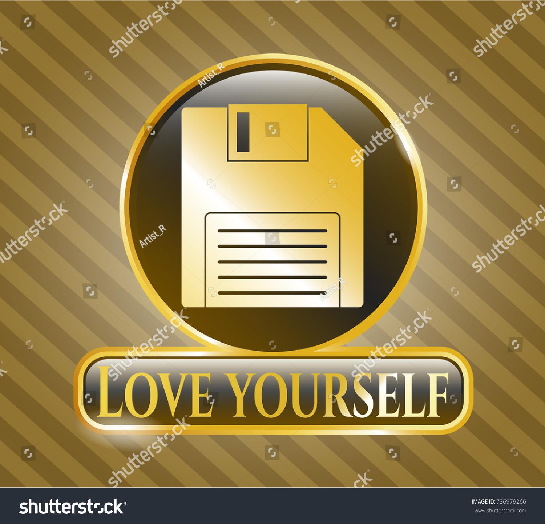 Golden badge diskette icon love yourself stock vector 736979266 golden badge with diskette icon and love yourself text inside buycottarizona