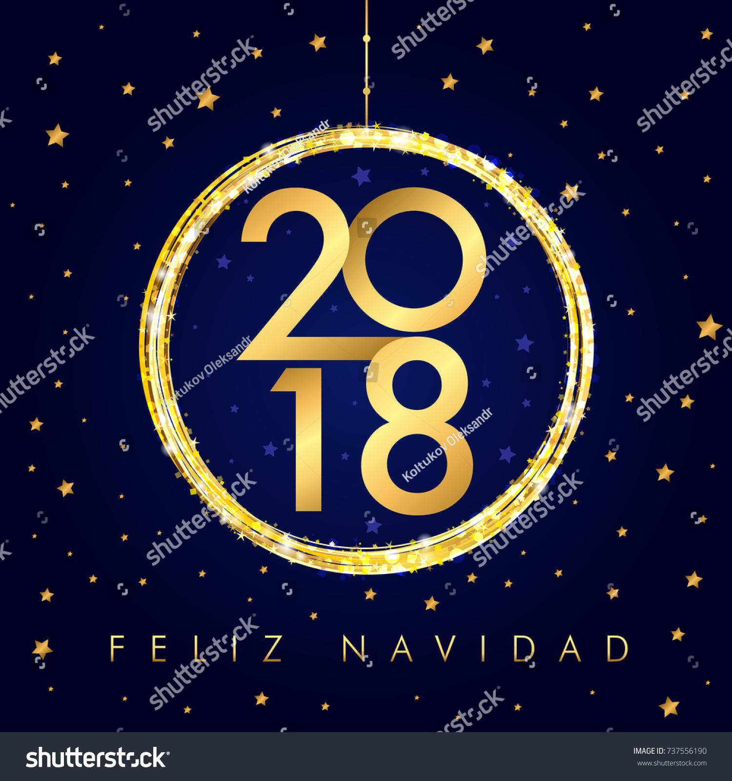 2018 feliz navidad happy new year stock vector royalty free 2018 feliz navidad happy new year golden ball card spanish merry christmas feliz navidad greeting m4hsunfo
