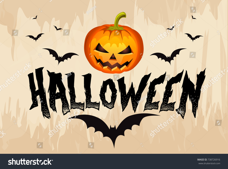 Vector Happy Halloween Lettering Scary Pumpkin Stock Vector Royalty Free 738726916