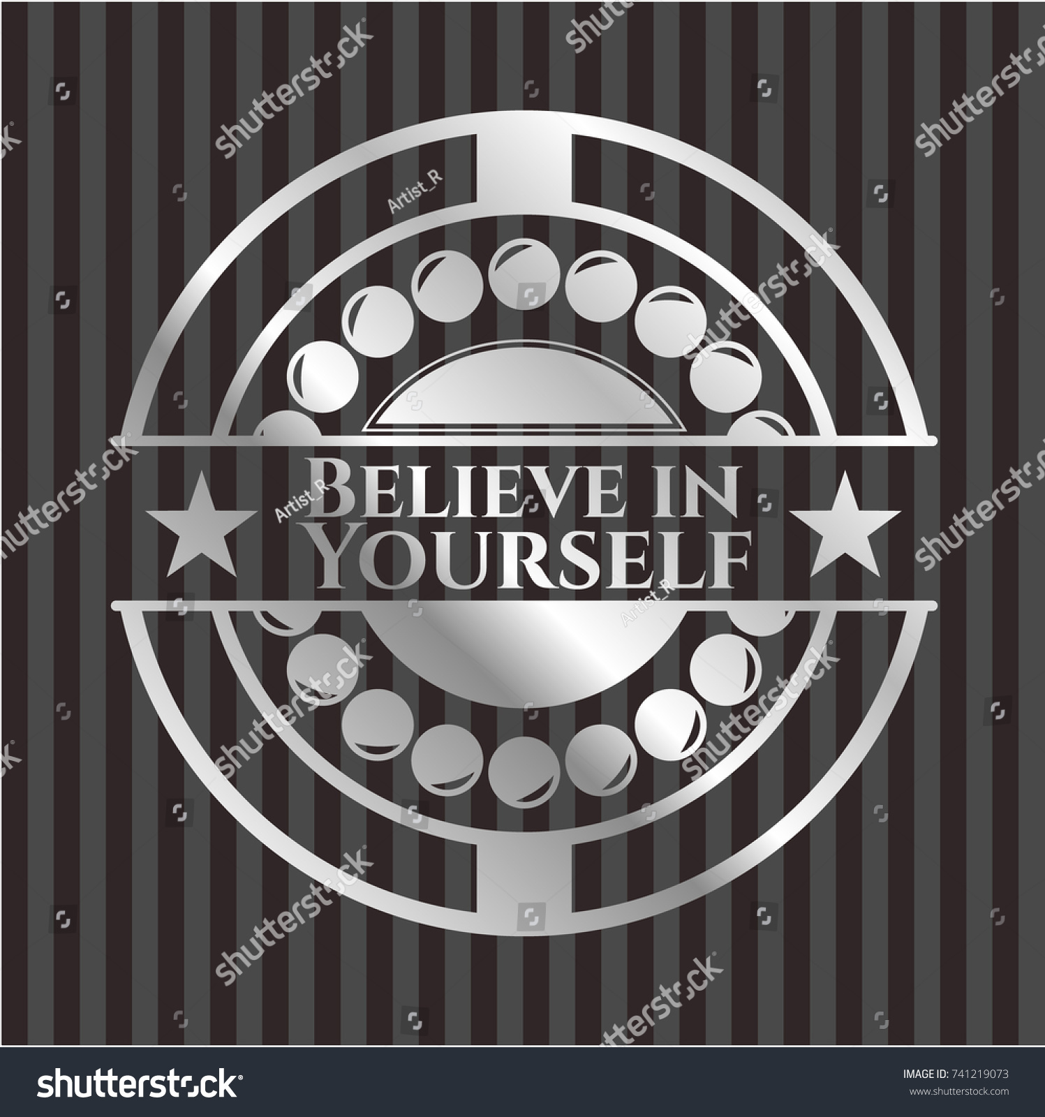 Believe Yourself Silvery Badge Stock Vector Hd Royalty Free