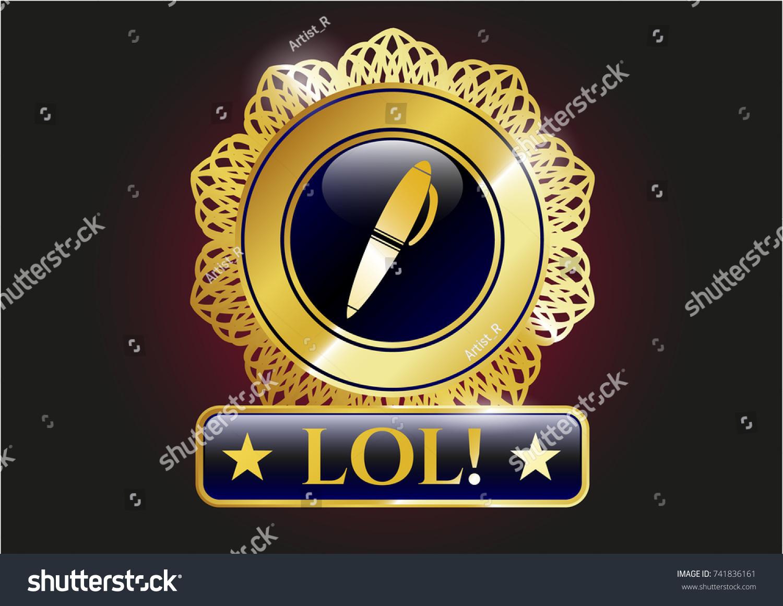 Gold badge pen icon lol text stock vector 741836161 shutterstock gold badge with pen icon and lol text inside biocorpaavc Choice Image