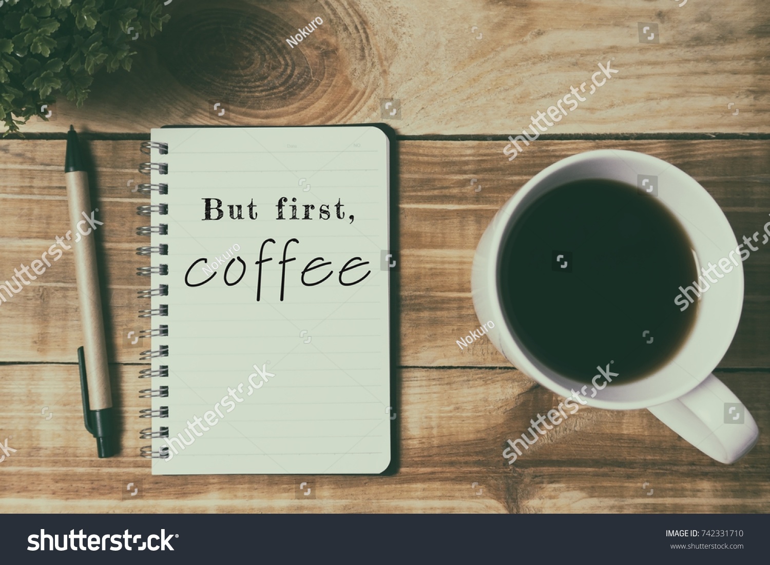 Coffee Culture Inspirational Quotes   But First, Coffee. Retro Style  Background.
