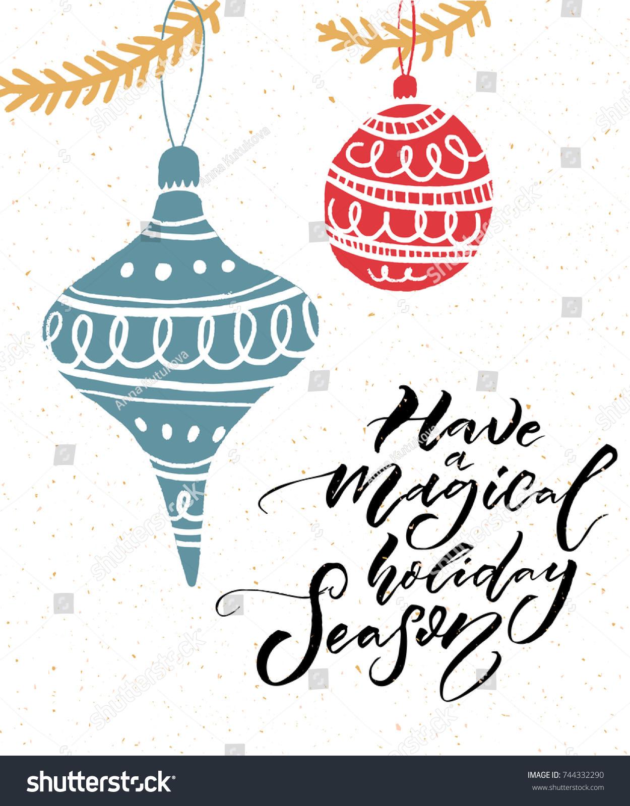 Have Magical Holiday Season Inspirational Calligraphy Stock Vector ...