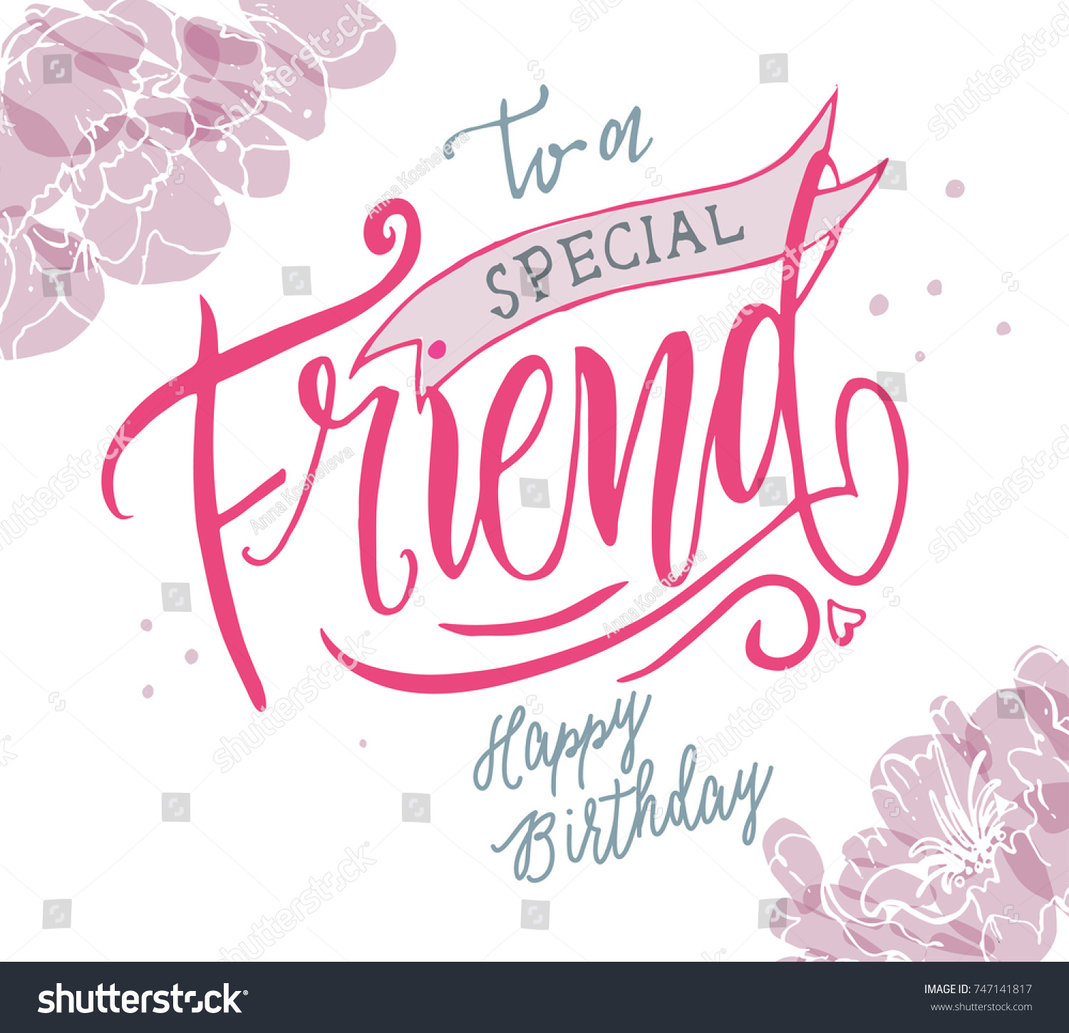 Vector illustration happy birthday special friend stock vector happy birthday to a special friend typography vector design for greeting cards and m4hsunfo