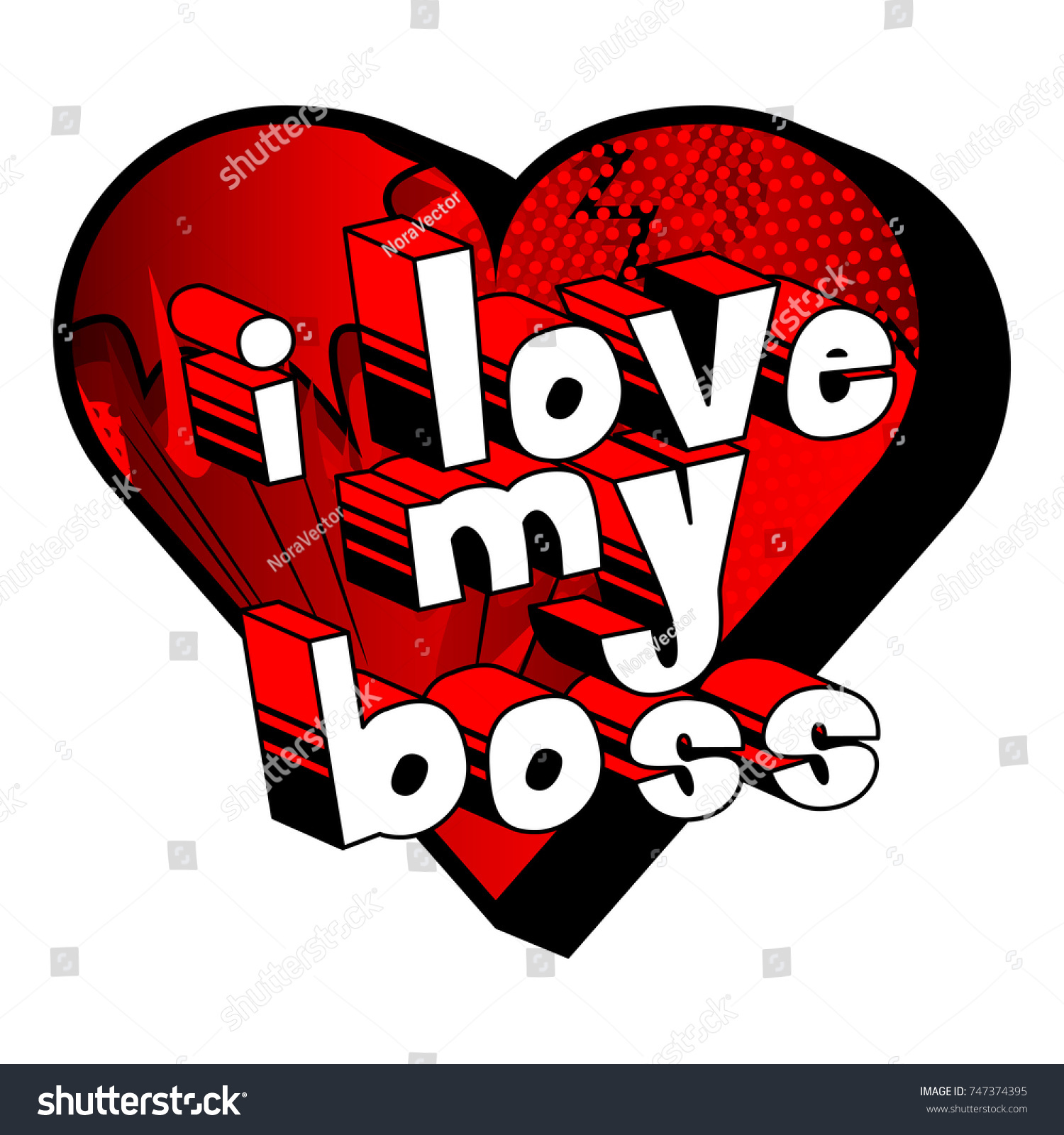 Love My Boss Comic Book Style 747374395