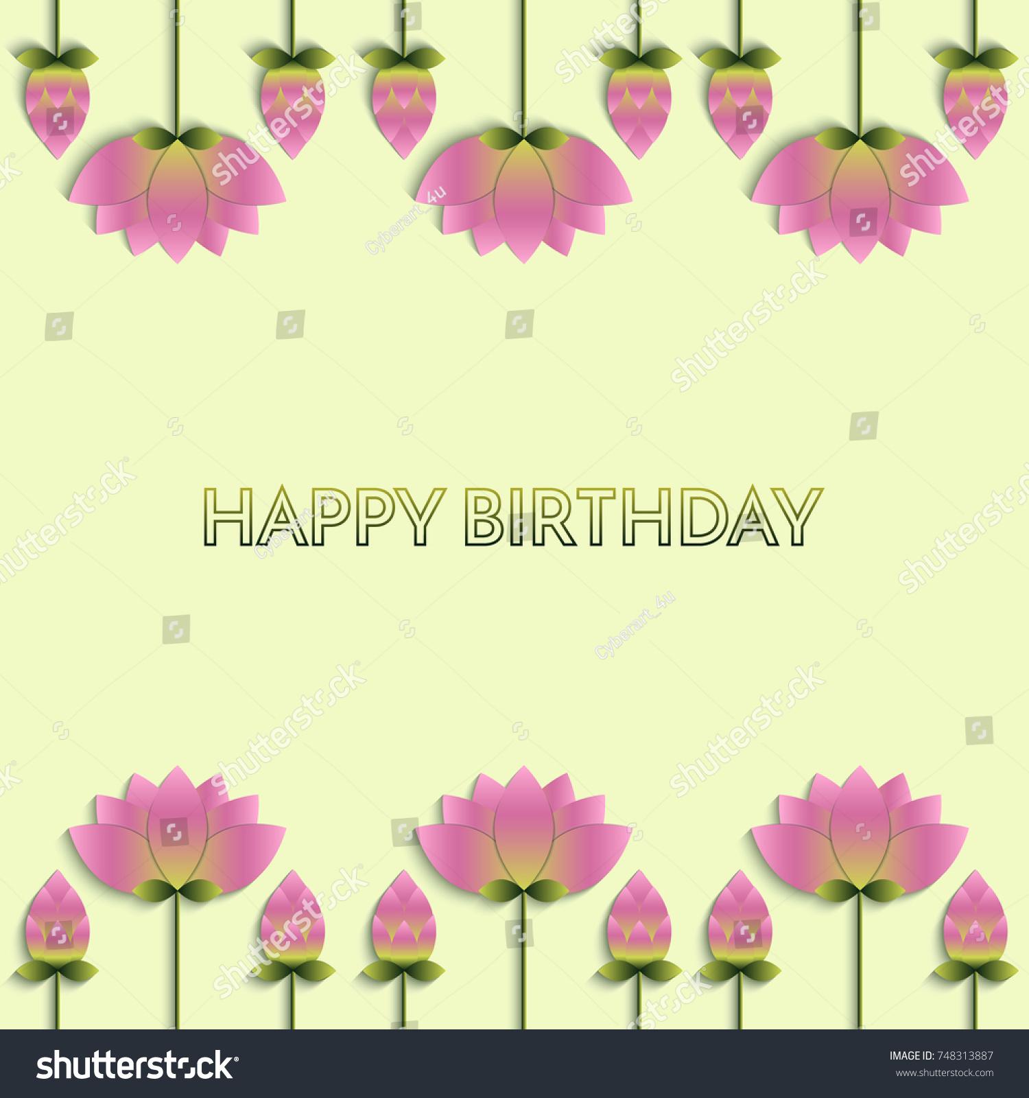 Happy birthday lotus flowers stock vector royalty free 748313887 happy birthday and lotus flowers izmirmasajfo