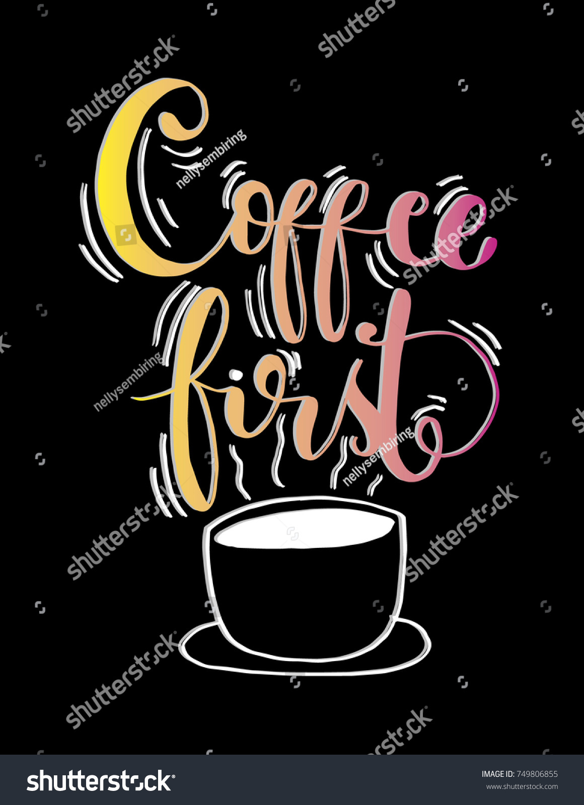 Hand Lettering Coffee First On Black Background. Hand Lettered Quote.  Modern Calligraphy. Handwritten
