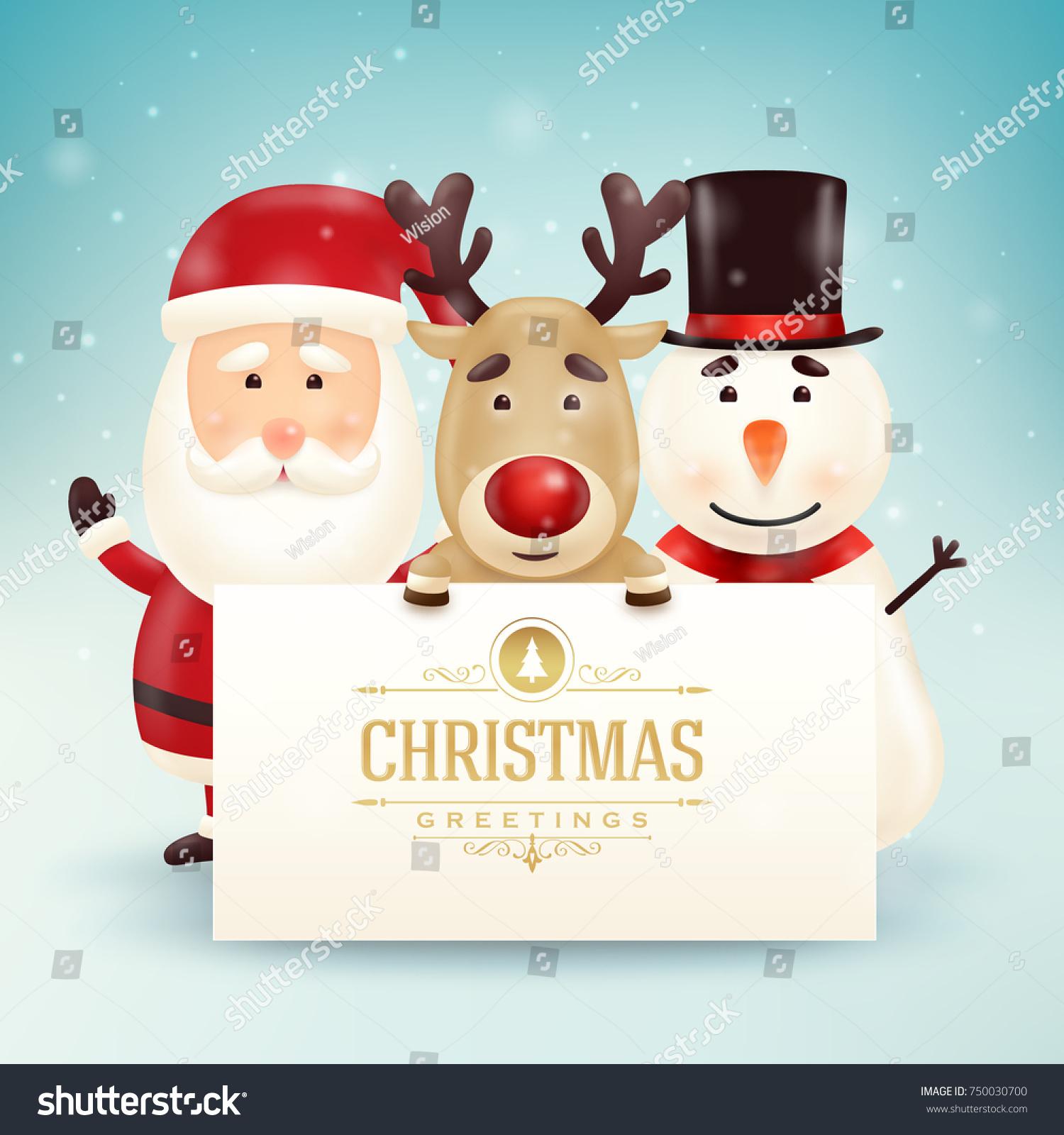 Christmas greeting card cute santa snowman stock vector 750030700 christmas greeting card with cute santa snowman and reindeer characters kristyandbryce Gallery