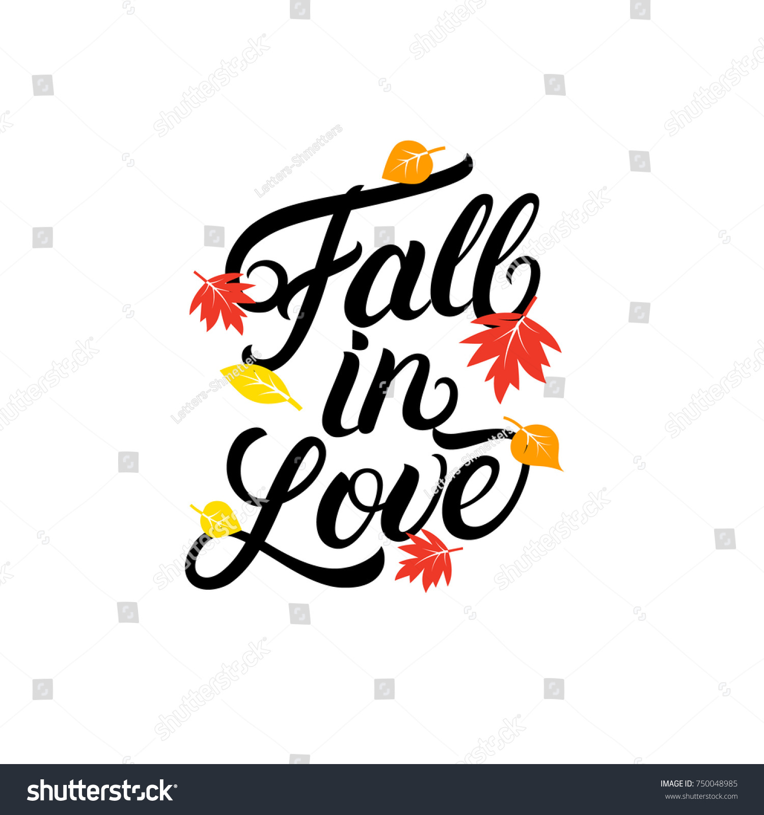 Fall In Love Hand Written Lettering Quote. Autumn Phrase With Bright Fall  Leaves For Card